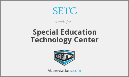 SETC - Special Education Technology Center