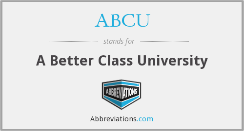 ABCU - A Better Class University