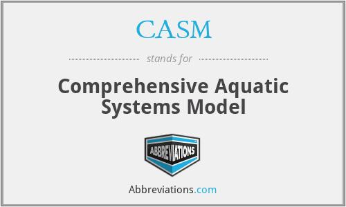 CASM - Comprehensive Aquatic Systems Model