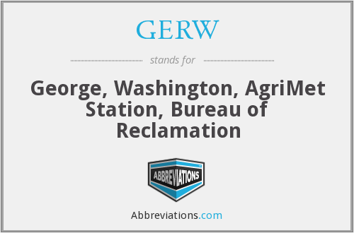 GERW - George, Washington, AgriMet Station, Bureau of Reclamation