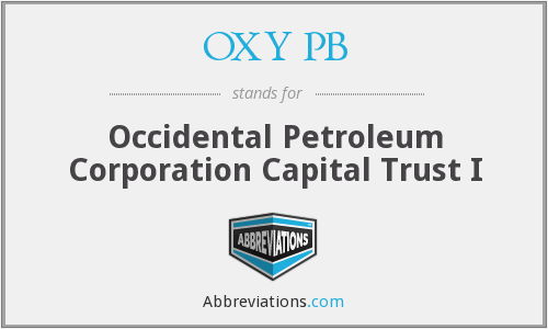 OXY PB - Occidental Petroleum Corporation Capital Trust I