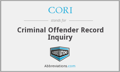 CORI - Criminal Offender Record Inquiry