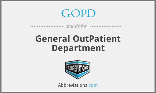 GOPD - General OutPatient Department