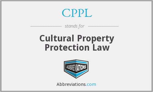 CPPL - Cultural Property Protection Law