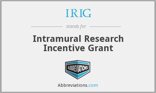 IRIG - Intramural Research Incentive Grant
