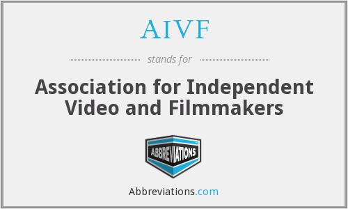 AIVF - Association for Independent Video and Filmmakers