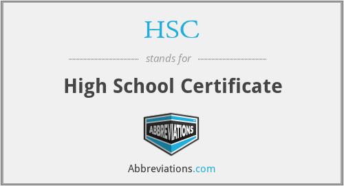 HSC - High School Certificate