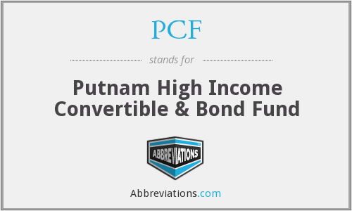 PCF - Putnam High Income Convertible & Bond Fund