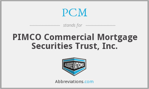 PCM - PIMCO Commercial Mortgage Securities Trust, Inc.