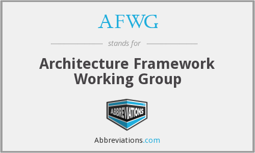 AFWG - Architecture Framework Working Group
