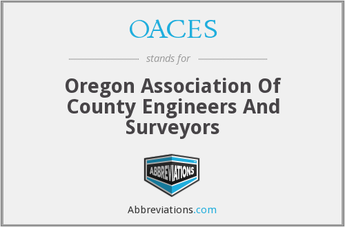 OACES - Oregon Association Of County Engineers And Surveyors