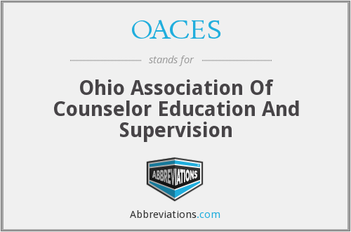 OACES - Ohio Association Of Counselor Education And Supervision