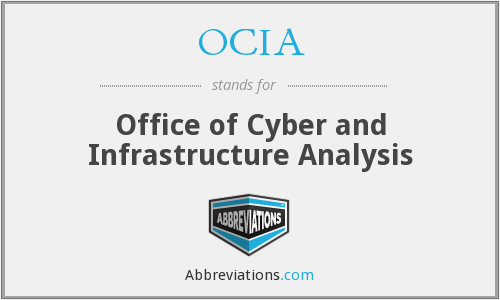 OCIA - Office of Cyber and Infrastructure Analysis