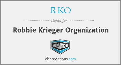 RKO - Robbie Krieger Organization