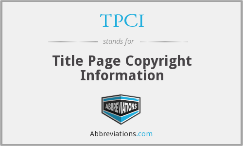 What does TPCI stand for?