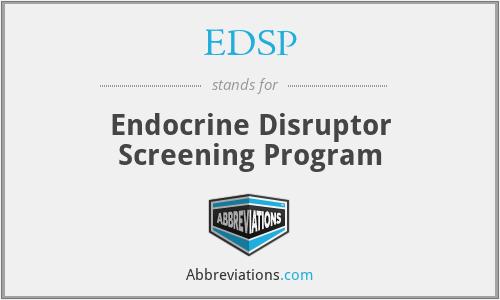 EDSP - Endocrine Disruptor Screening Program