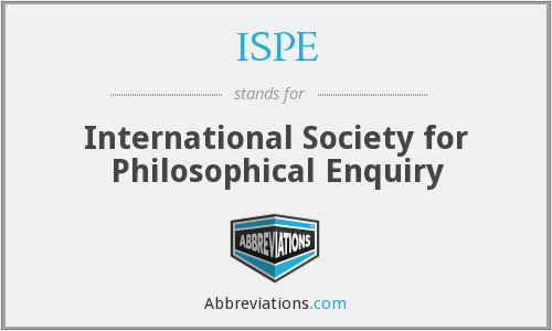 ISPE - International Society for Philosophical Enquiry