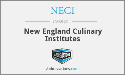 NECI - New England Culinary Institutes