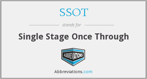SSOT - Single Stage Once Through