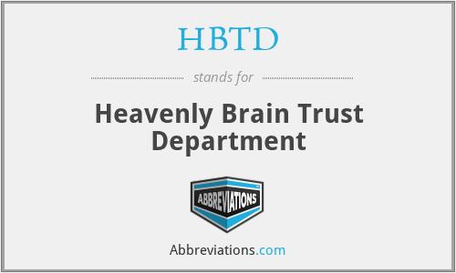 HBTD - Heavenly Brain Trust Department