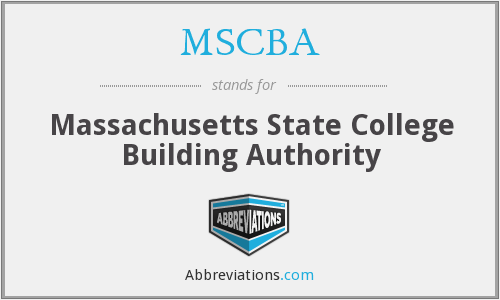 MSCBA - Massachusetts State College Building Authority