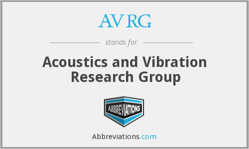 AVRG - Acoustics and Vibration Research Group