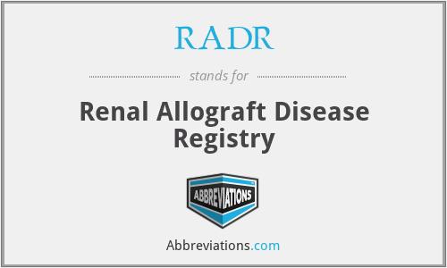 RADR - Renal Allograft Disease Registry