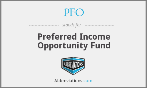 PFO - Preferred Income Opportunity Fund