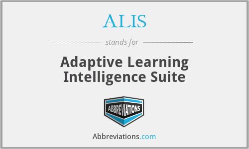 ALIS - Adaptive Learning Intelligence Suite