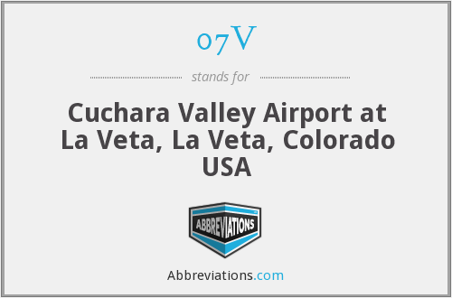 07V - Cuchara Valley Airport at La Veta, La Veta, Colorado USA