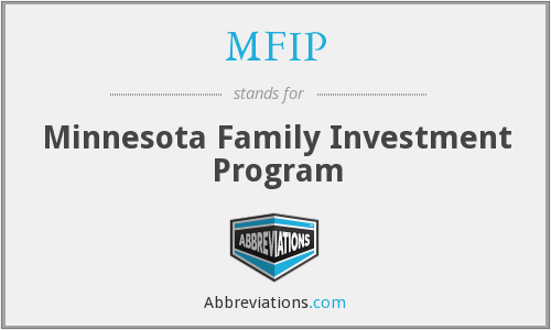 MFIP - Minnesota Family Investment Program