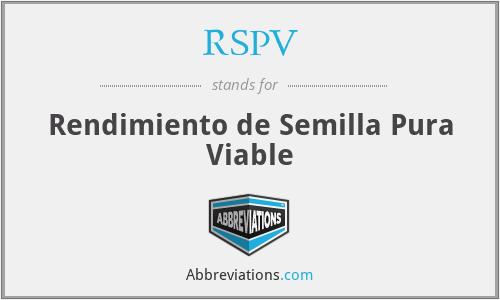 RSPV - Rendimiento de Semilla Pura Viable