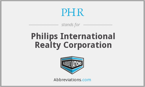PHR - Philips International Realty Corporation