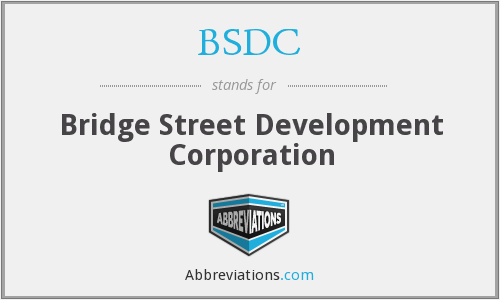 BSDC - Bridge Street Development Corporation