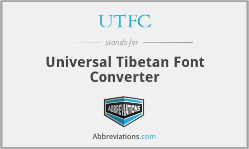 UTFC - Universal Tibetan Font Converter