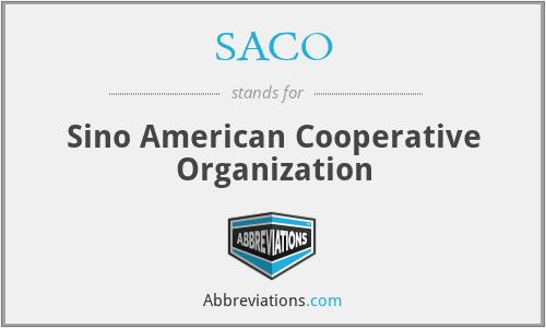 SACO - Sino American Cooperative Organization