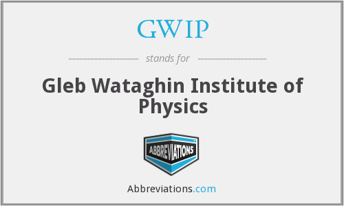 GWIP - Gleb Wataghin Institute of Physics