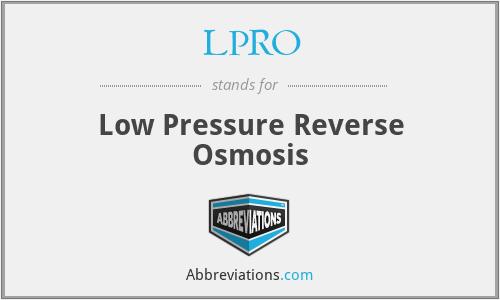 LPRO - Low Pressure Reverse Osmosis