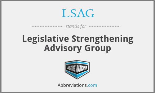 LSAG - Legislative Strengthening Advisory Group