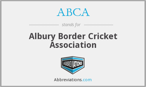 ABCA - Albury Border Cricket Association