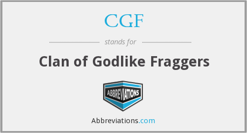 CGF - Clan of Godlike Fraggers