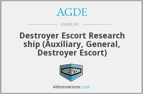 AGDE - Destroyer Escort Research ship (Auxiliary, General, Destroyer Escort)