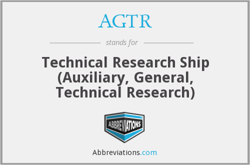 AGTR - Technical Research Ship (Auxiliary, General, Technical Research)