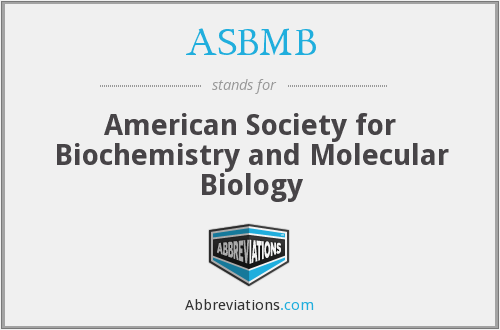 ASBMB - American Society for Biochemistry and Molecular Biology