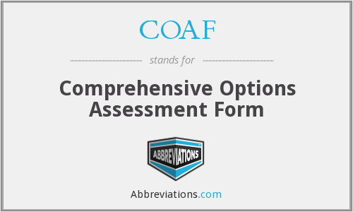 COAF - Comprehensive Options Assessment Form