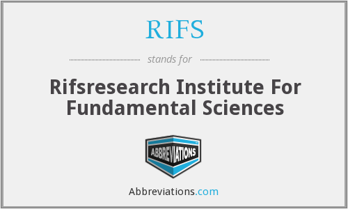 RIFS - Rifsresearch Institute For Fundamental Sciences