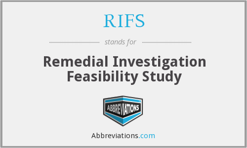 RIFS - Remedial Investigation Feasibility Study