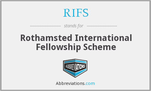 RIFS - Rothamsted International Fellowship Scheme