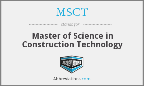 MSCT - Master of Science in Construction Technology