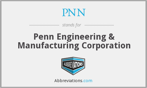 PNN - Penn Engineering & Manufacturing Corporation